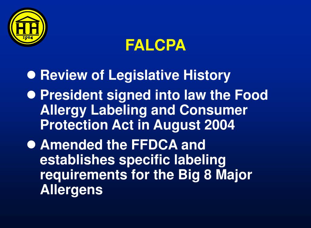 PPT - Food Allergy Labeling and Consumer Protection Act Joseph A