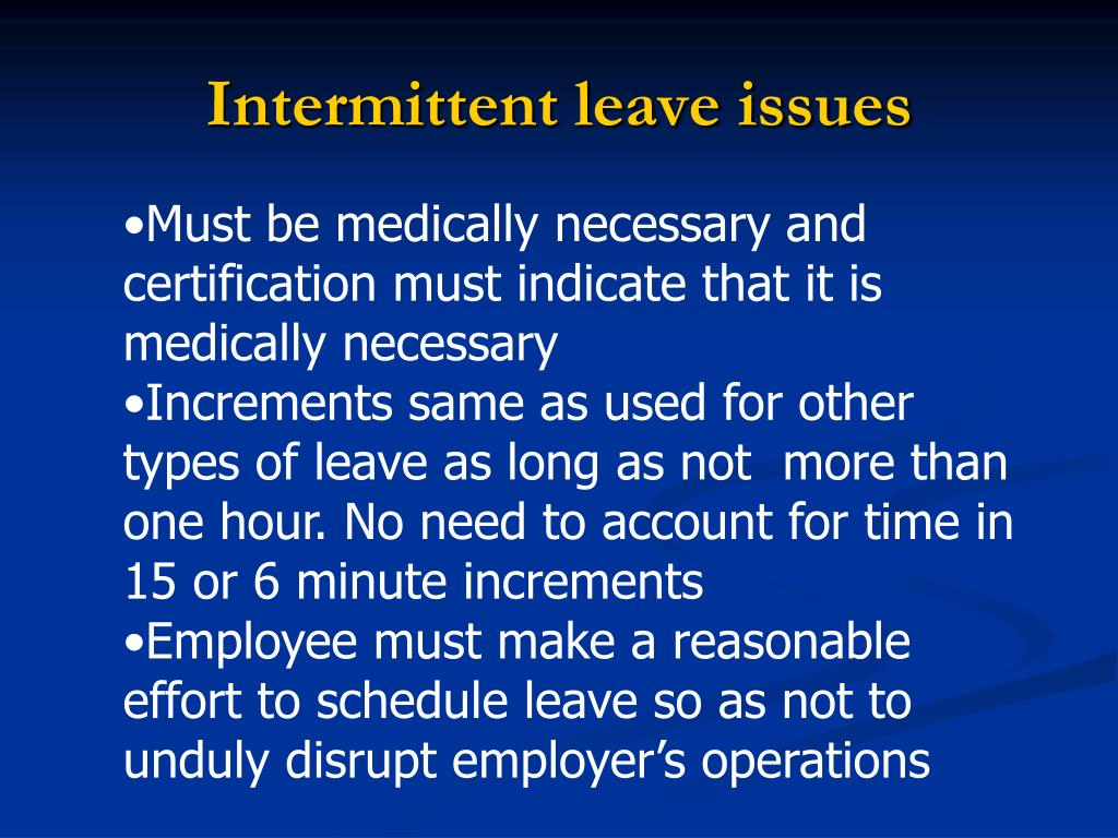 Intermittent leave issues