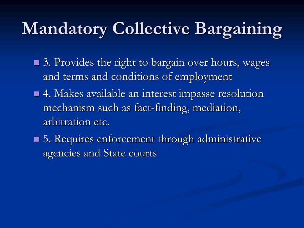Mandatory Collective Bargaining