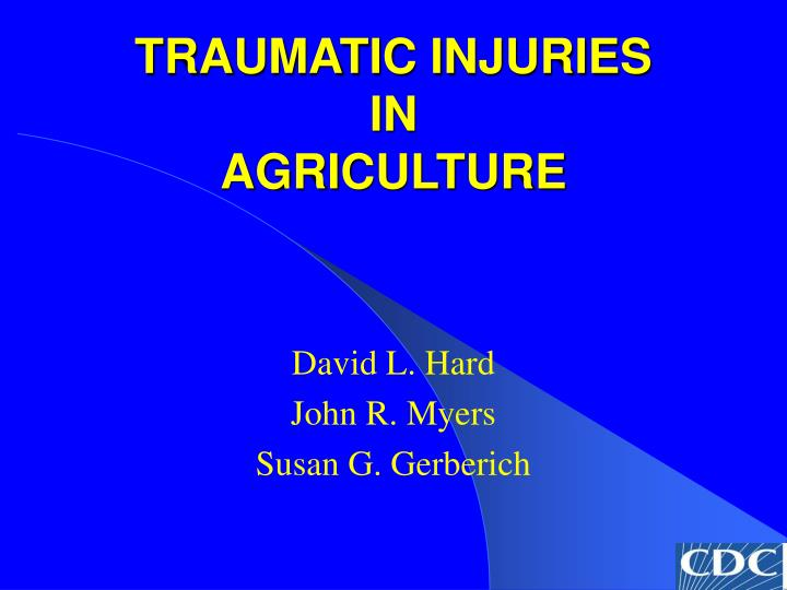 traumatic injuries in agriculture n.