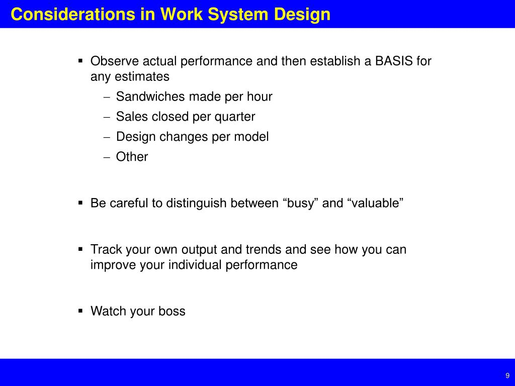 Considerations in Work System Design
