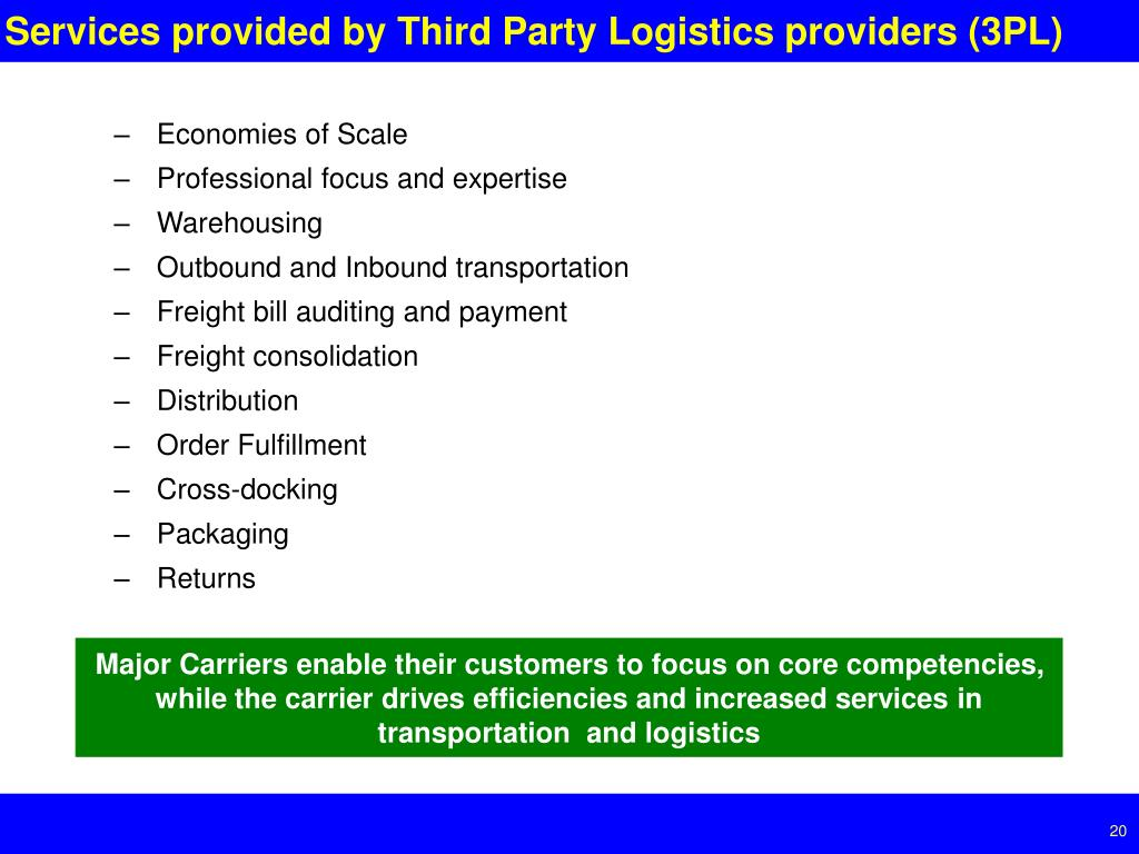 Services provided by Third Party Logistics providers (3PL)