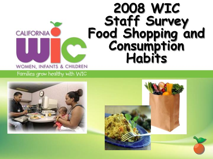 2008 wic staff survey food shopping and consumption habits n.