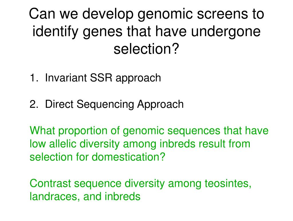 Can we develop genomic screens to identify genes that have undergone selection?