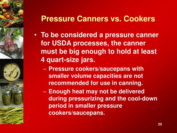 Pressure Canners vs. Cookers