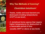 why two methods of canning