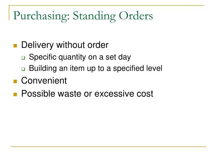 Purchasing: Standing Orders