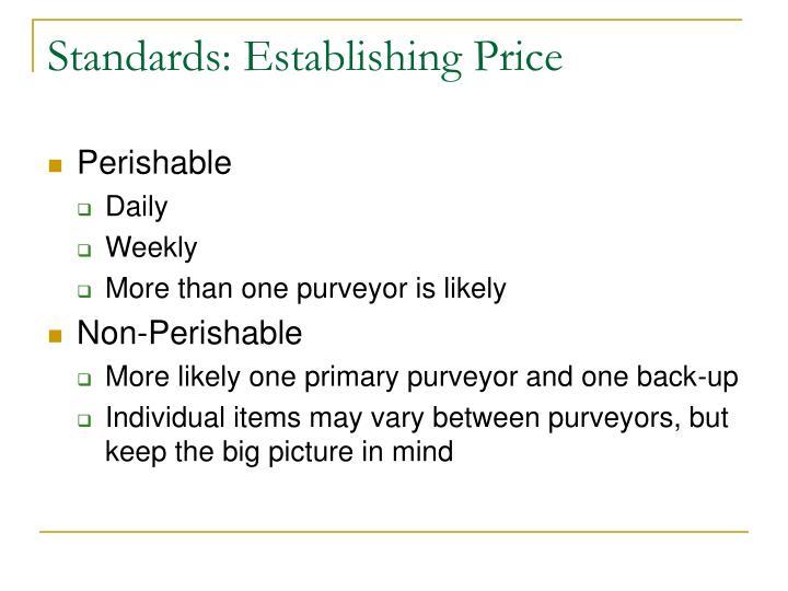 Standards: Establishing Price