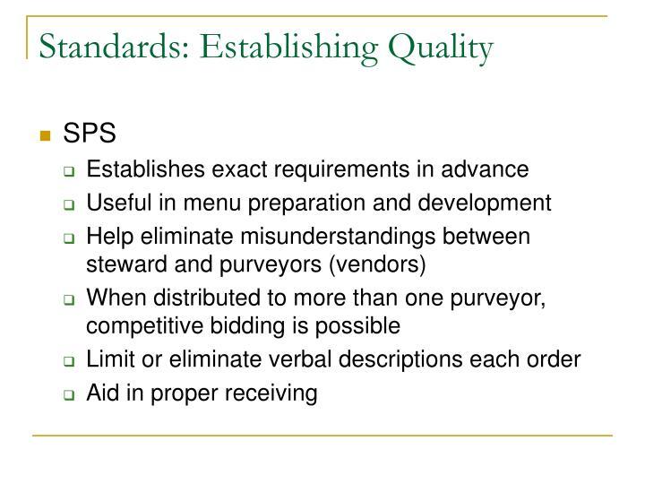 Standards: Establishing Quality