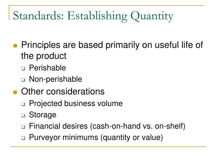 Standards: Establishing Quantity