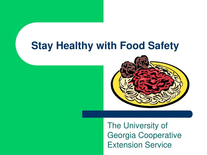 stay healthy with food safety n.