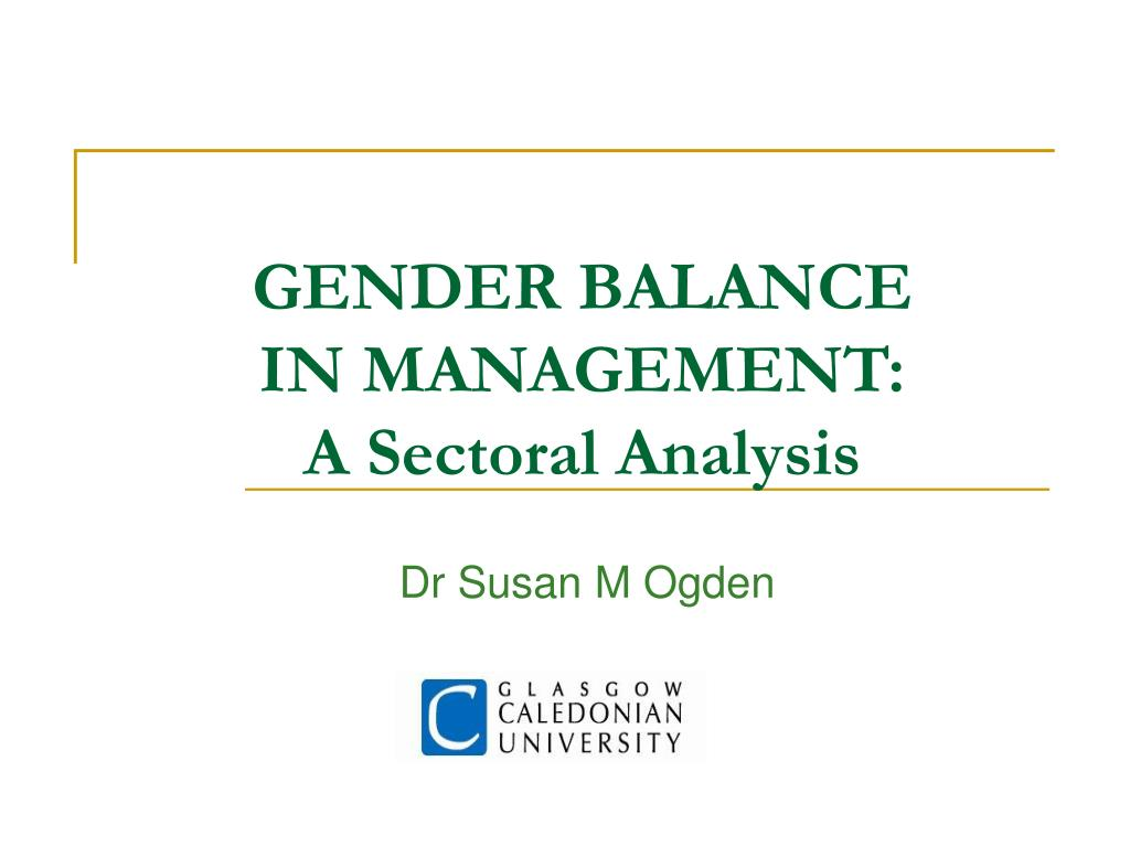 gender balance in management a sectoral analysis l.