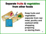 separate fruits vegetables from other foods