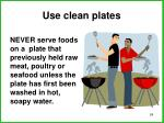 use clean plates