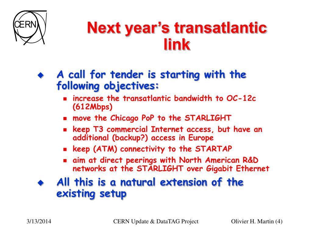 Next year's transatlantic link