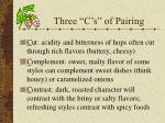 three c s of pairing