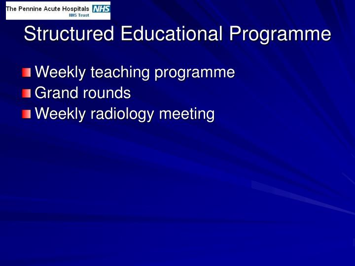 Structured Educational Programme