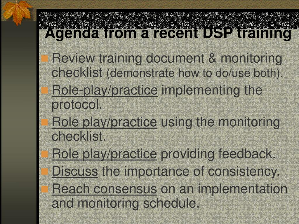 Agenda from a recent DSP training