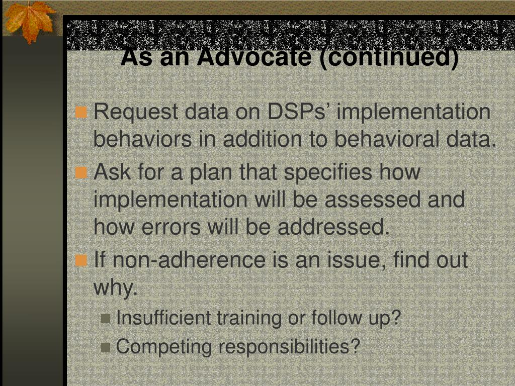 As an Advocate (continued)