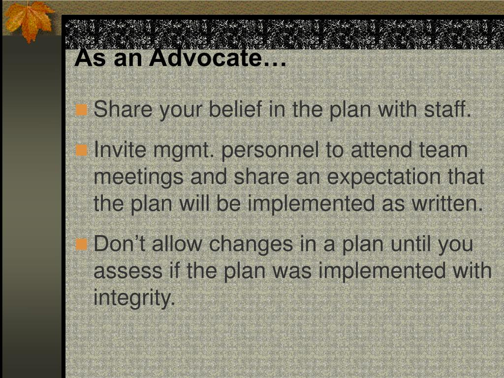As an Advocate…