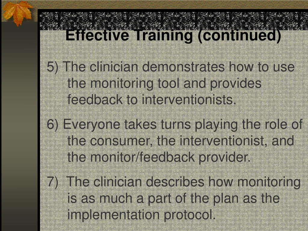 Effective Training (continued)