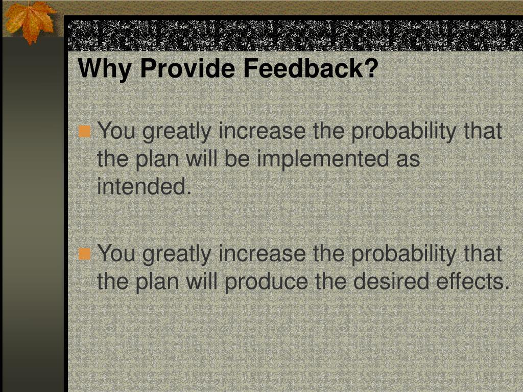Why Provide Feedback?