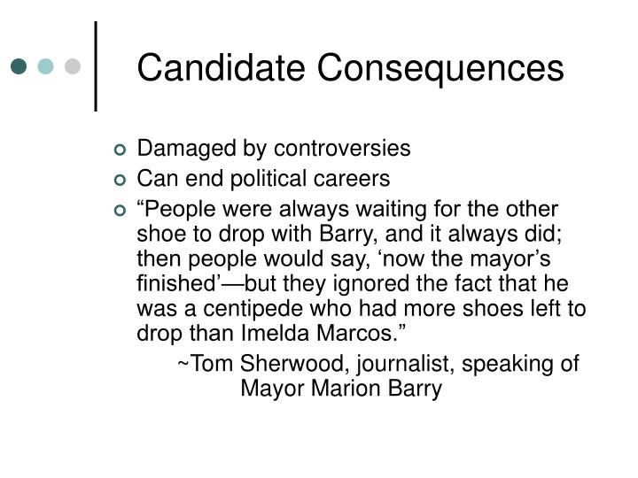 Candidate Consequences