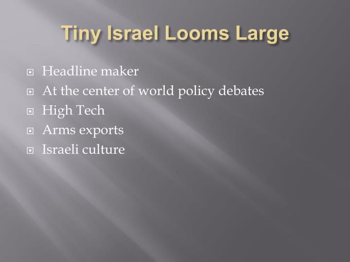 Tiny Israel Looms Large