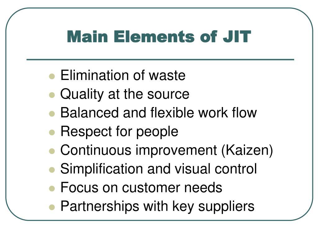 Main Elements of JIT