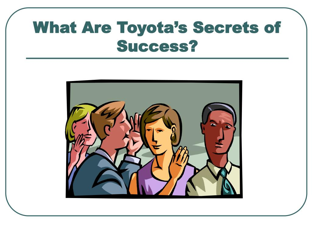 What Are Toyota's Secrets of Success?