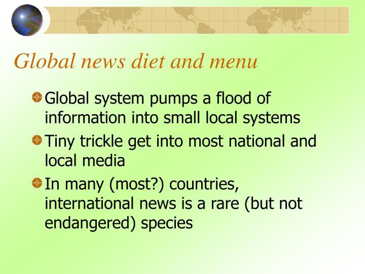 Global news diet and menu