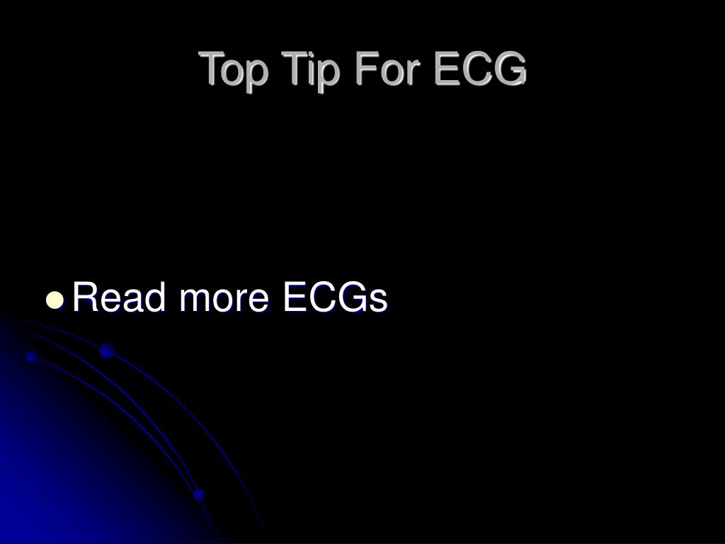 Top Tip For ECG