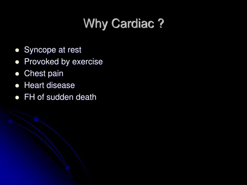 Why Cardiac ?