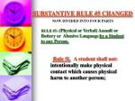 substantive rule 5 changed now divided into four parts