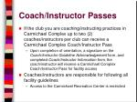 coach instructor passes