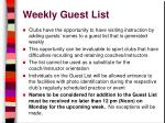 weekly guest list