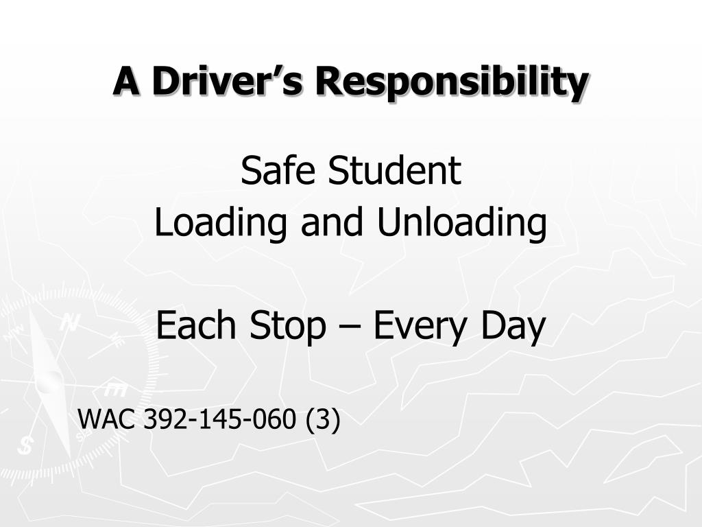 A Driver's Responsibility