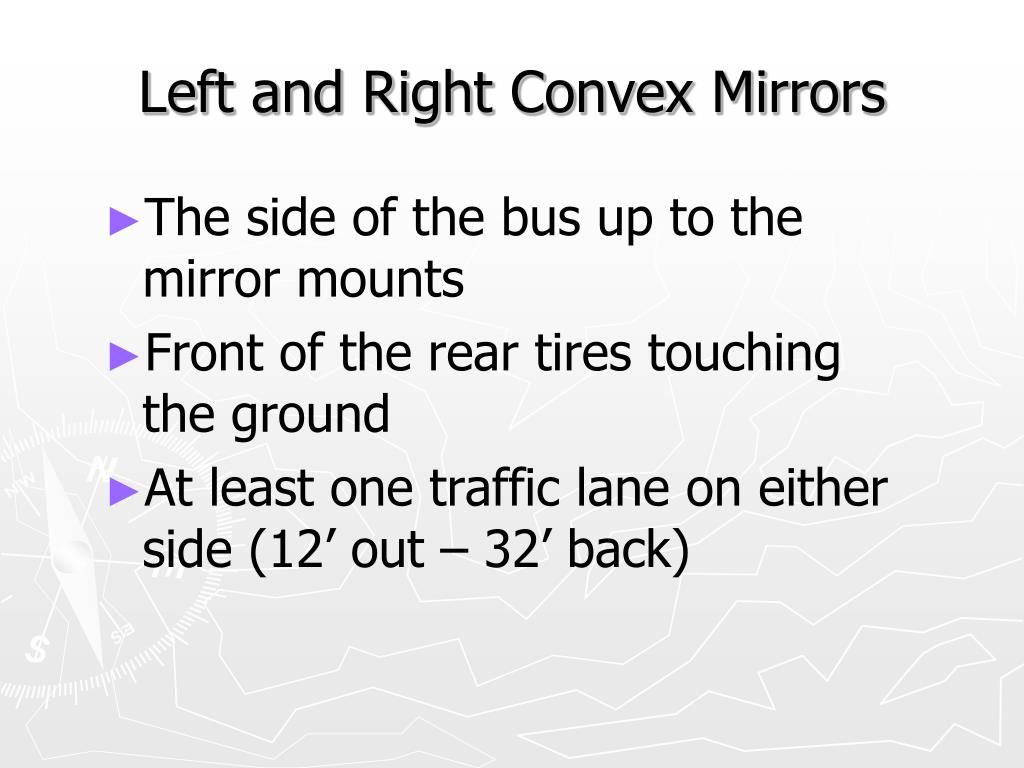 Left and Right Convex Mirrors