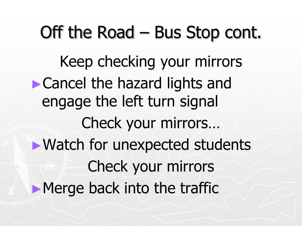 Off the Road – Bus Stop cont.