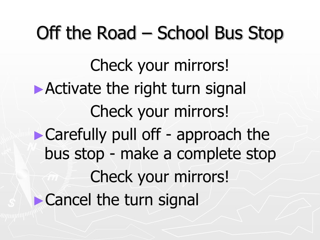 Off the Road – School Bus Stop