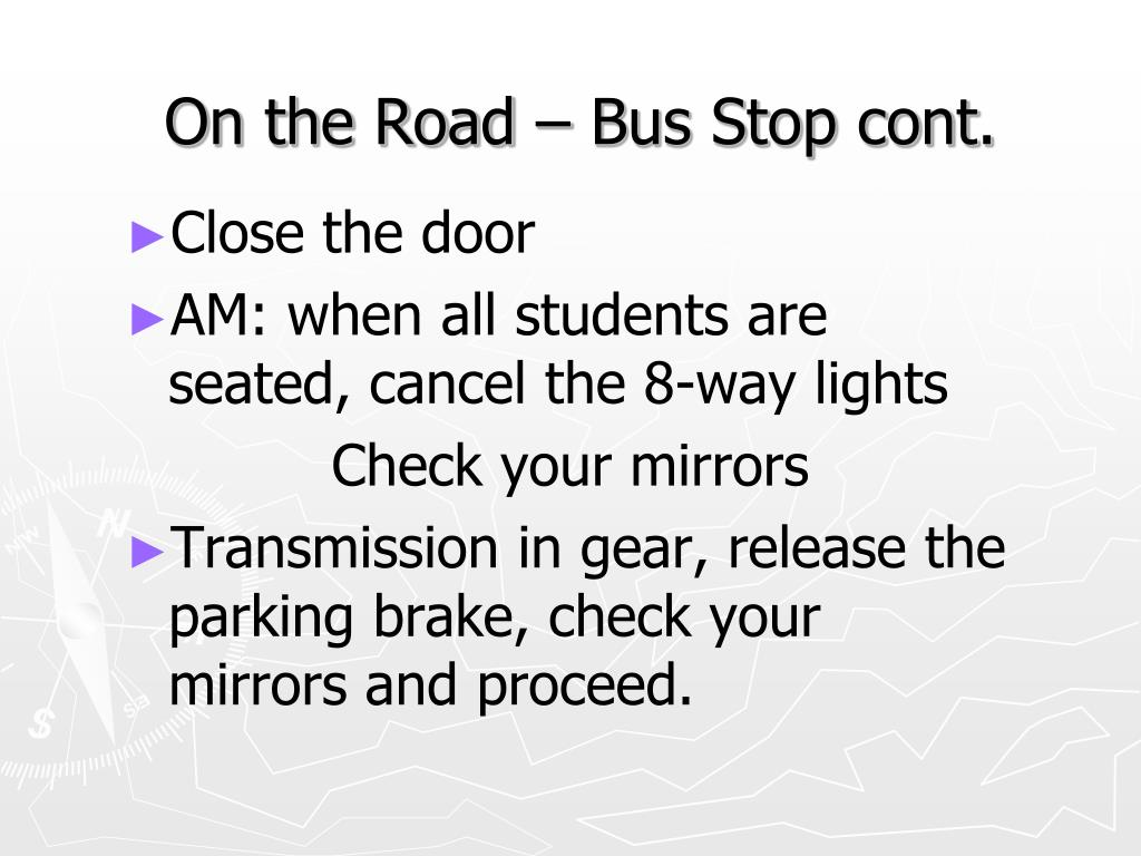 On the Road – Bus Stop cont.