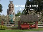 school bus stop locations