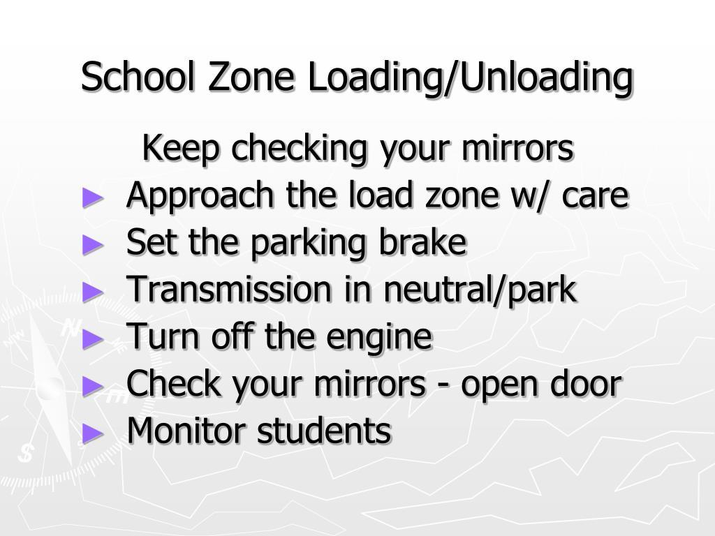School Zone Loading/Unloading