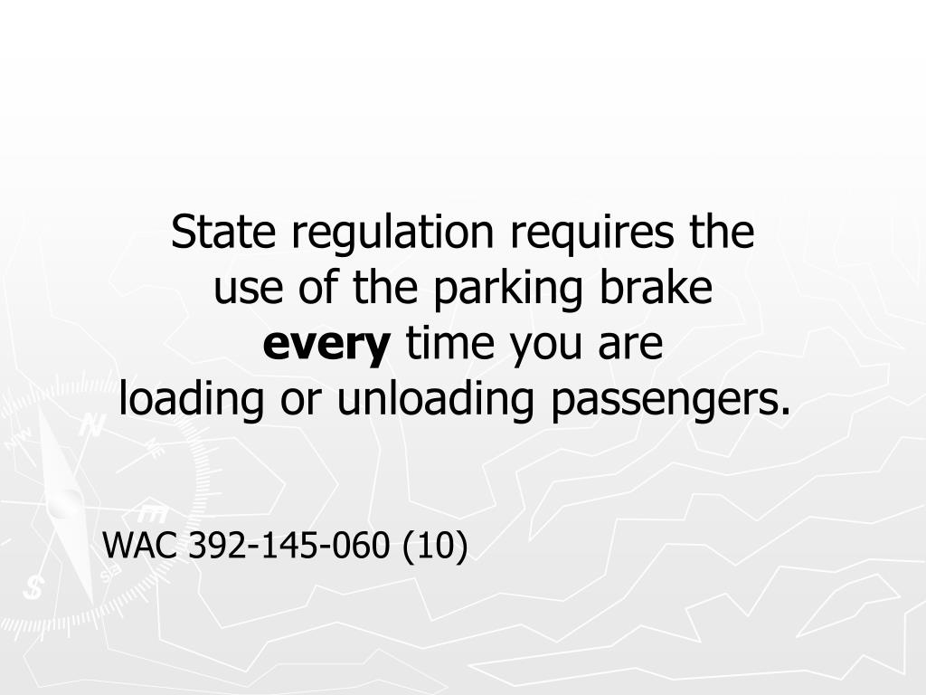State regulation requires the