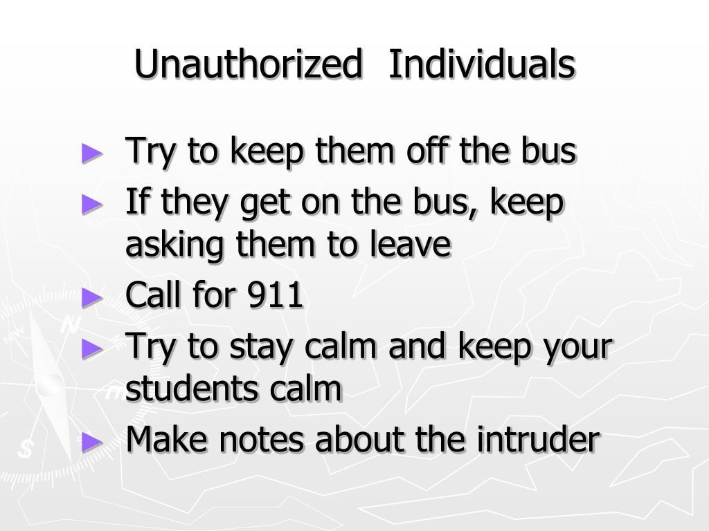 Unauthorized  Individuals