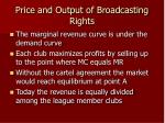 price and output of broadcasting rights