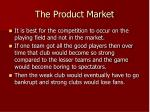 the product market
