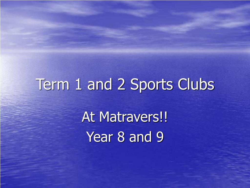 term 1 and 2 sports clubs l.
