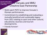 the vanuatu and mmu cheshire east partnership