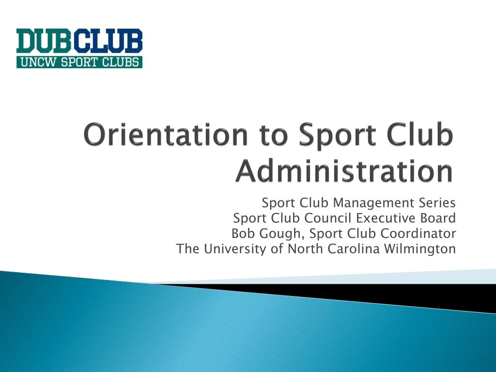 orientation to sport club administration l.